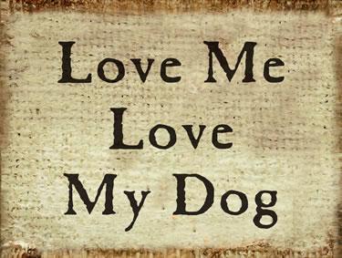 Love Me Love My Dog