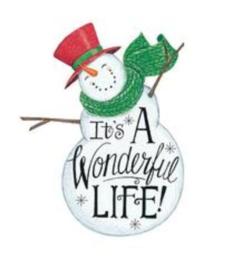 It's A Wondeful Life- Snowman
