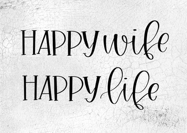 Happy Wife, Happy Life