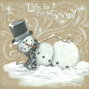 Life Is Snow Good