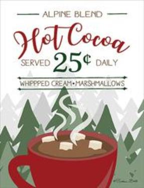 Hot Cocoa Served Daily