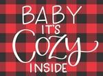 Baby It's Cozy