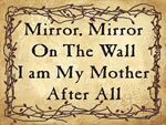 Mirror, Mirror On The Wall I