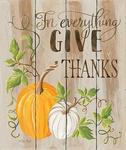 FOR EVERYTHING GIVE THANKS