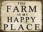 The Farm Is My Happy Place