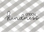 Gray Plaid Choose Kindness