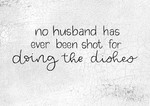 No Husband Has Ever Been Shot