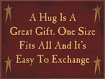 A Hug Is A Great Gift, One Size Fits All And Its Easy To Exchange