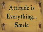 Attitude Is Everything Smile