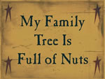 My Family Tree Is Full Of Nuts