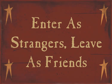 Enter As Strangers; Leave As Friends