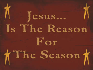 Jesus…Is The Reason For The Season