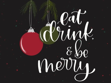 Eat, Drink, & Be Merry