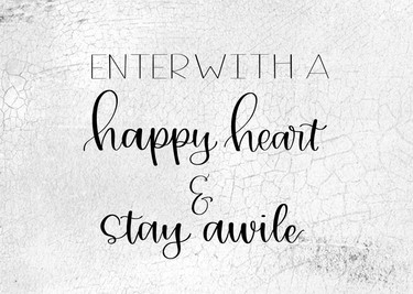 Enter With A Happy Heart