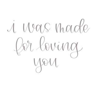 Made For Loving You