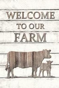 Cow- Welcome to Our Farm