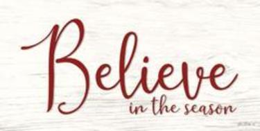 Believe In The Season