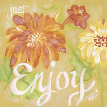 Just Enjoy