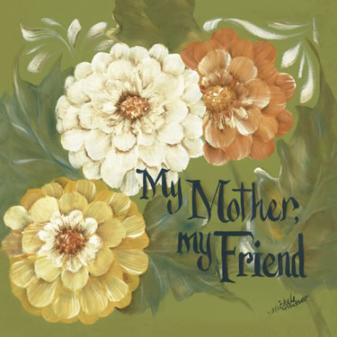 My Mother My Friend