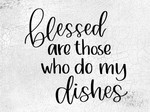 Those Who Do My Dishes