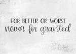 For Better Or Worse- Never For Granted