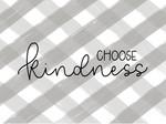 Gray Plaid Choose Kindness