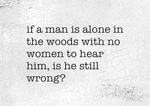 If A Man Is Alone
