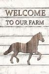 Horse- Welcome To Our Farm