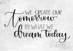 We Create Our Tomorrow